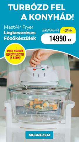 MastAir Fryer Légkeveréses Főzőkészülék